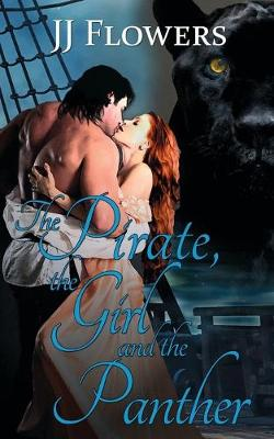 The Pirate, the Girl, and the Panther (Paperback)