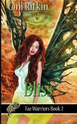 Bliss - Fae Warriors 2 (Paperback)