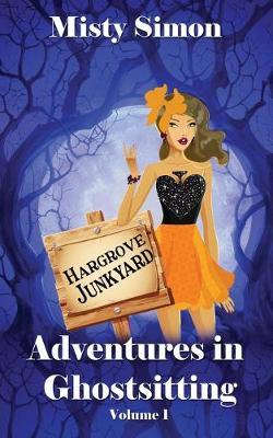 Adventures in Ghostsitting - Volume 1 1 (Paperback)