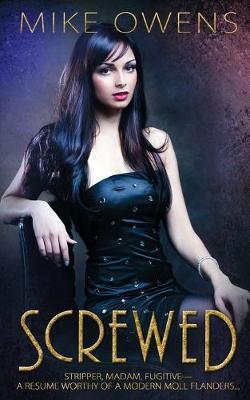 Screwed (Paperback)
