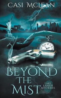 Beyond the Mist - Lake Lanier Mysteries (Paperback)