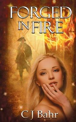 Forged in Fire - The Fire Chronicles 2 (Paperback)