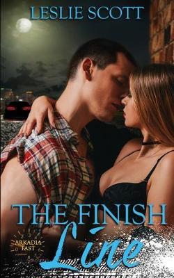 The Finish Line - Arkadia Fast 1 (Paperback)