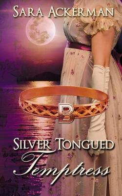 Silver-Tongued Temptress - The Westby Sisters 3 (Paperback)