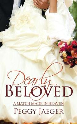 Dearly Beloved - Match Made in Heaven 1 (Paperback)