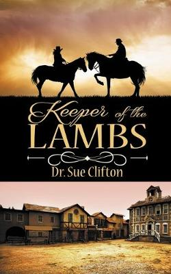 Keeper of the Lambs - Sisters of the Way 2 (Paperback)