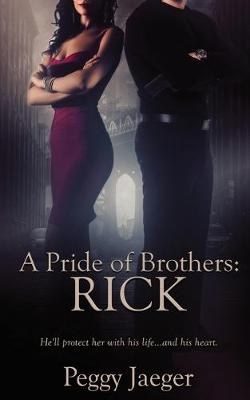 A Pride of Brothers: Rick - A Pride of Brothers 1 (Paperback)