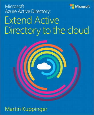 Microsoft Azure Active Directory: Extend Active Directory to the cloud (Paperback)