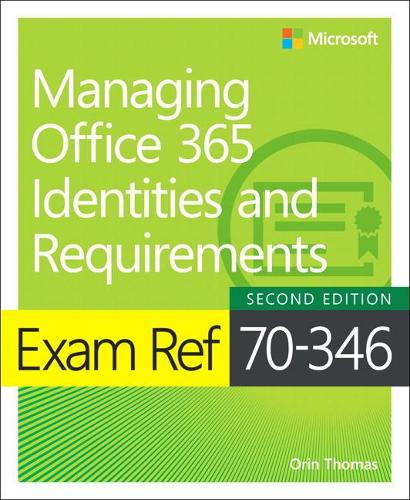 Exam Ref 70-346 Managing Office 365 Identities and Requirements (Paperback)