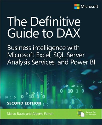 The Definitive Guide to DAX: Business intelligence with Microsoft Excel, SQL Server Analysis Services, and Power BI (Paperback)