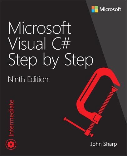 Microsoft Visual C# Step by Step - Developer Reference (Paperback)