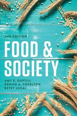 Food and Society: Principles and Paradoxes (Hardback)