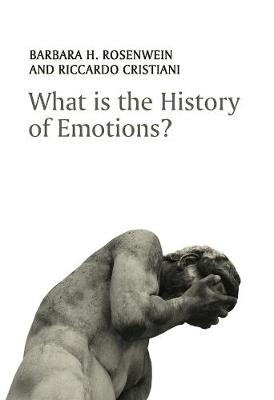 What is the History of Emotions? (Hardback)