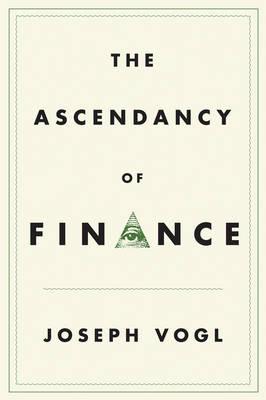 The Ascendancy of Finance (Hardback)