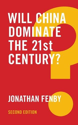 Will China Dominate the 21st Century? - Global Futures (Paperback)