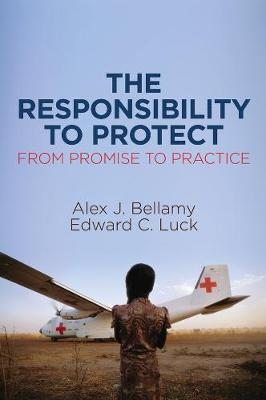 The Responsibility to Protect, From Promise to Practice (Paperback)