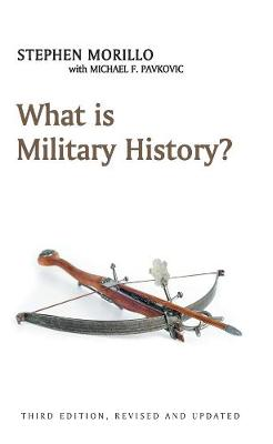 What is Military History? - What is History? (Hardback)