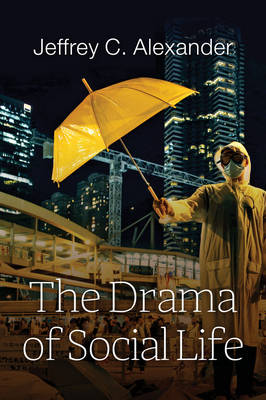 The Drama of Social Life (Paperback)