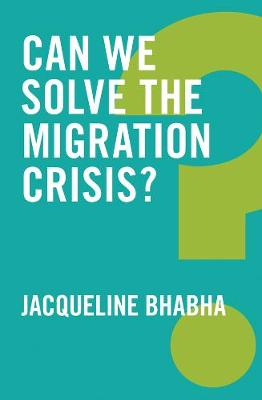 Can We Solve the Migration Crisis? - Global Futures (Paperback)