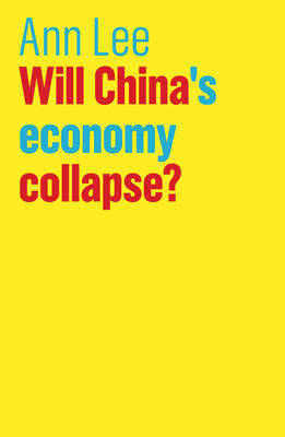 Will China's Economy Collapse? - The Future of Capitalism (Paperback)