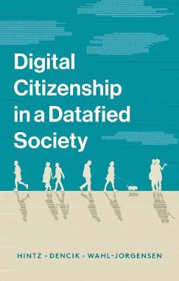 Digital Citizenship in a Datafied Society (Paperback)