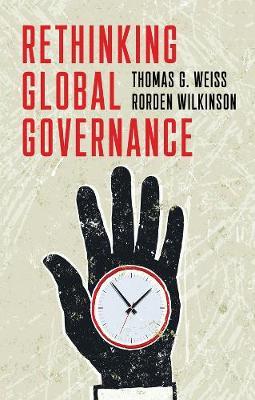 Rethinking Global Governance (Hardback)