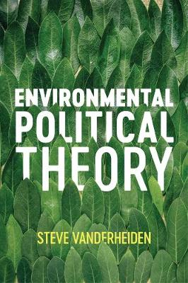 Environmental Political Theory (Paperback)