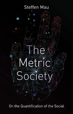 The Metric Society on the Quantification of the Social (Paperback)