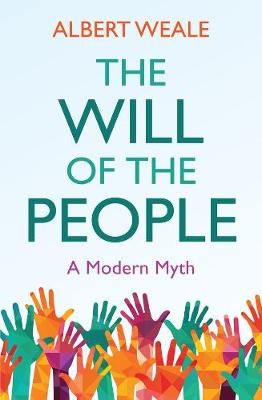 The Will of the People: A Modern Myth (Paperback)