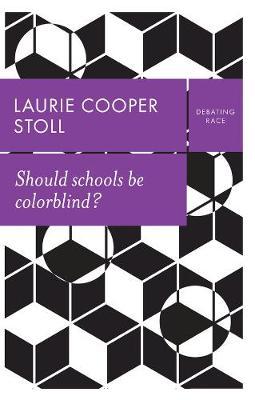 Should schools be colorblind? (Paperback)