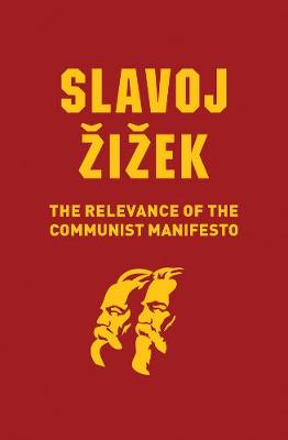 The Relevance of the Communist Manifesto (Paperback)