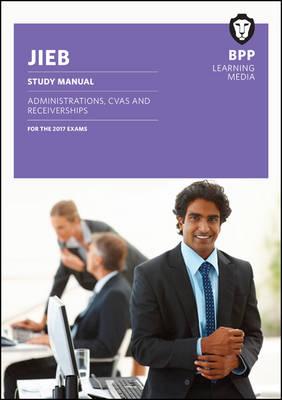 JIEB Administrations, CVAs and Receiverships: Study Manual (Paperback)