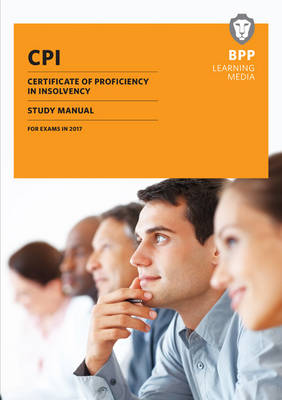 CPI Certificate of Proficiency in Insolvency: Study Manual (Paperback)