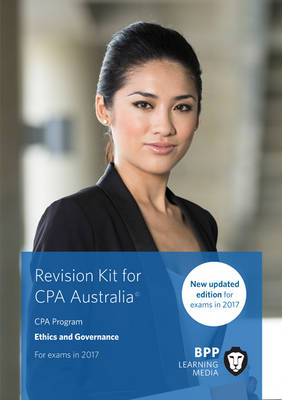 CPA Australia Ethics and Governance: Revision Kit (Paperback)