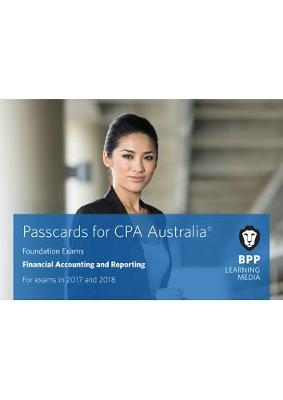 CPA Australia Financial Accounting and Reporting: Passcards (Spiral bound)
