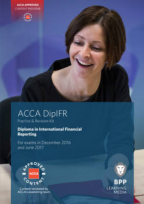 DipIFR Diploma in International Financial Reporting: Revision Kit (Paperback)
