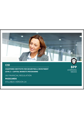 CISI Capital Markets Programme UK Financial Regulation Syllabus Version 24: Passcards (Spiral bound)
