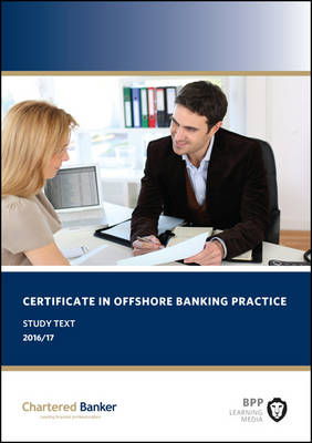 Certificate in Offshore Banking Practice: Study Text (Paperback)