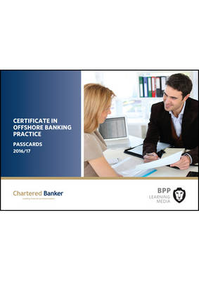Certificate in Offshore Banking Practice: Passcards (Spiral bound)