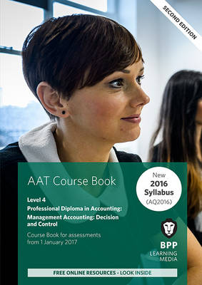 AAT Management Accounting Decision & Control: Coursebook (Paperback)