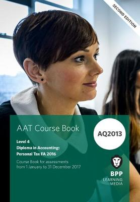 AAT Personal Tax AQ2013 FA2016: Coursebook (Paperback)