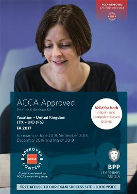 ACCA F6 Taxation FA2017: Practice and Revision Kit (Paperback)
