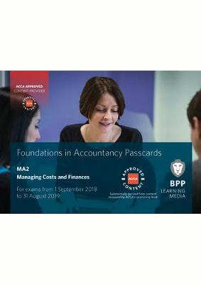FIA Managing Costs and Finances MA2: Passcards (Spiral bound)