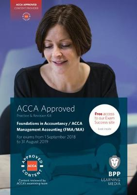 FIA Foundations in Management Accounting FMA (ACCA F2): Practice and Revision Kit (Paperback)