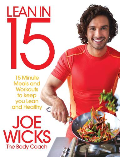 Lean in 15 - The Shift Plan: 15 Minute Meals and Workouts to Keep You Lean and Healthy (Paperback)