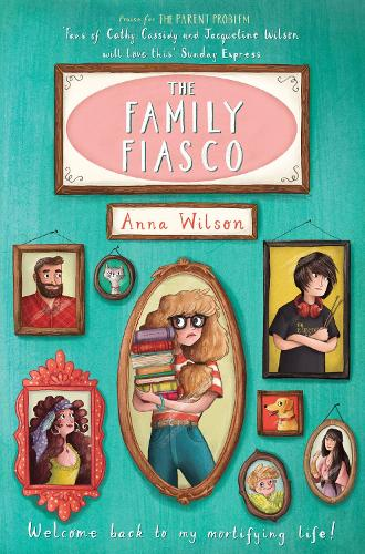 The Family Fiasco - The Mortifying Life of Skye Green (Paperback)