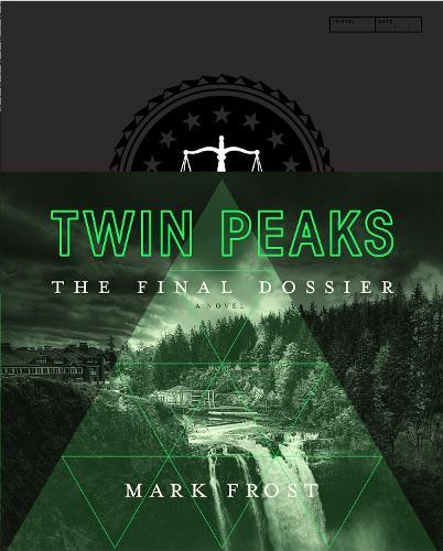 Twin Peaks: The Final Dossier (Hardback)