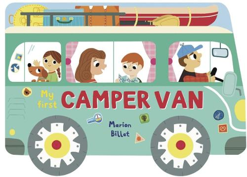 Whizzy Wheels: My First Camper Van - Whizzy Wheels (Board book)