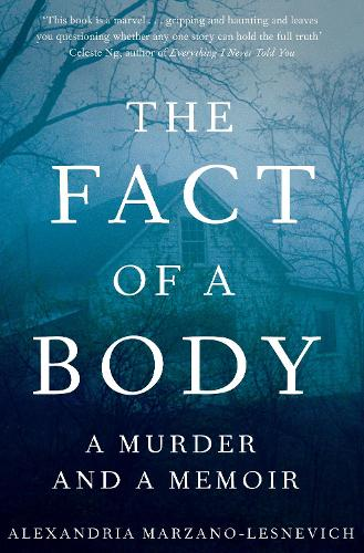 The Fact of a Body: A Gripping True Crime Murder Investigation (Hardback)