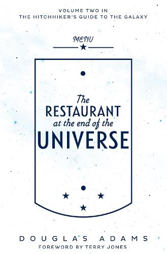 The Restaurant at the End of the Universe - The Hitchhiker's Guide to the Galaxy (Paperback)